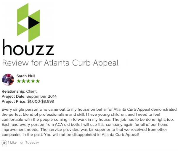 Atlanta Curb Appeal Reviews can be found on Houzz and other home improvement sites.